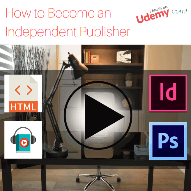 Udemy Online Course How to Become an Independent Publisher